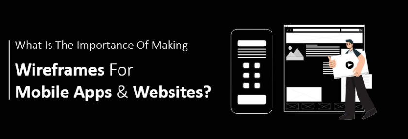 wireframes for mobile apps and websites