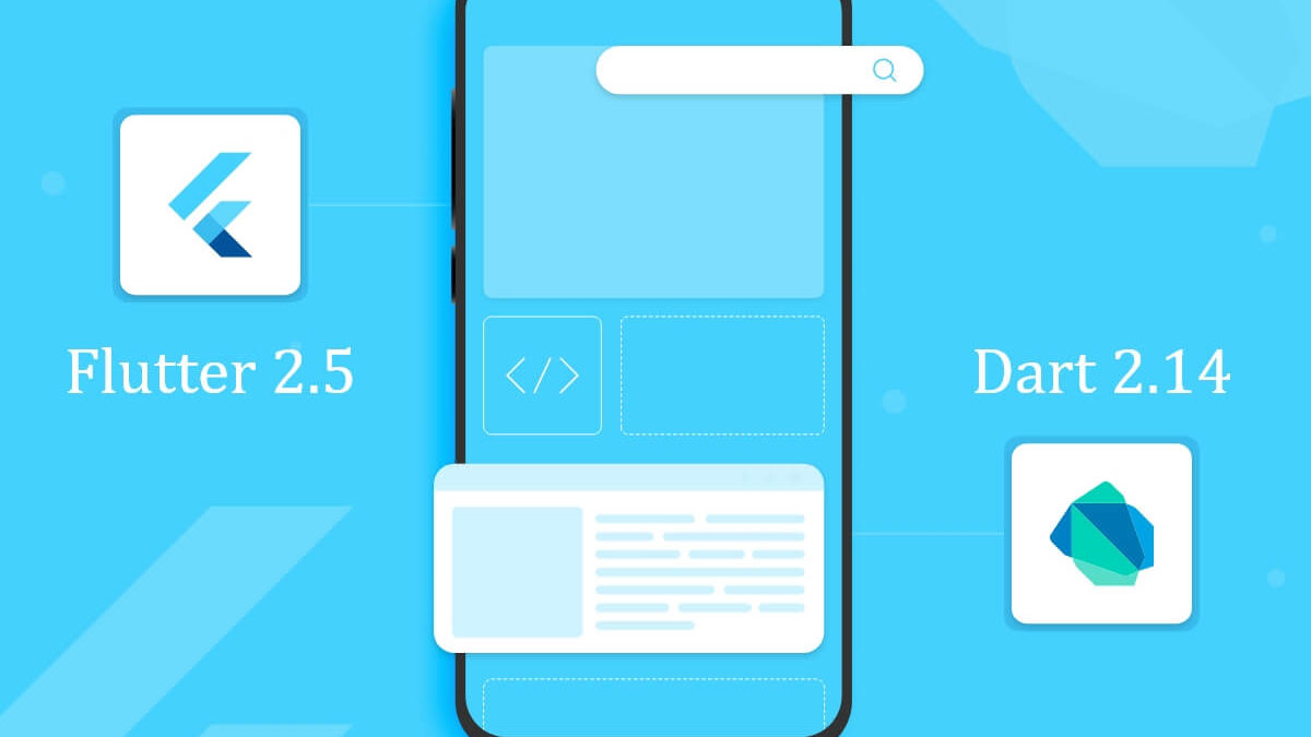 Flutter 2.5 Release Note Recap With Features You Must Know