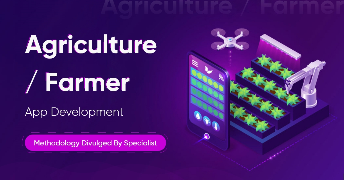 Agriculture / Farmer App Development