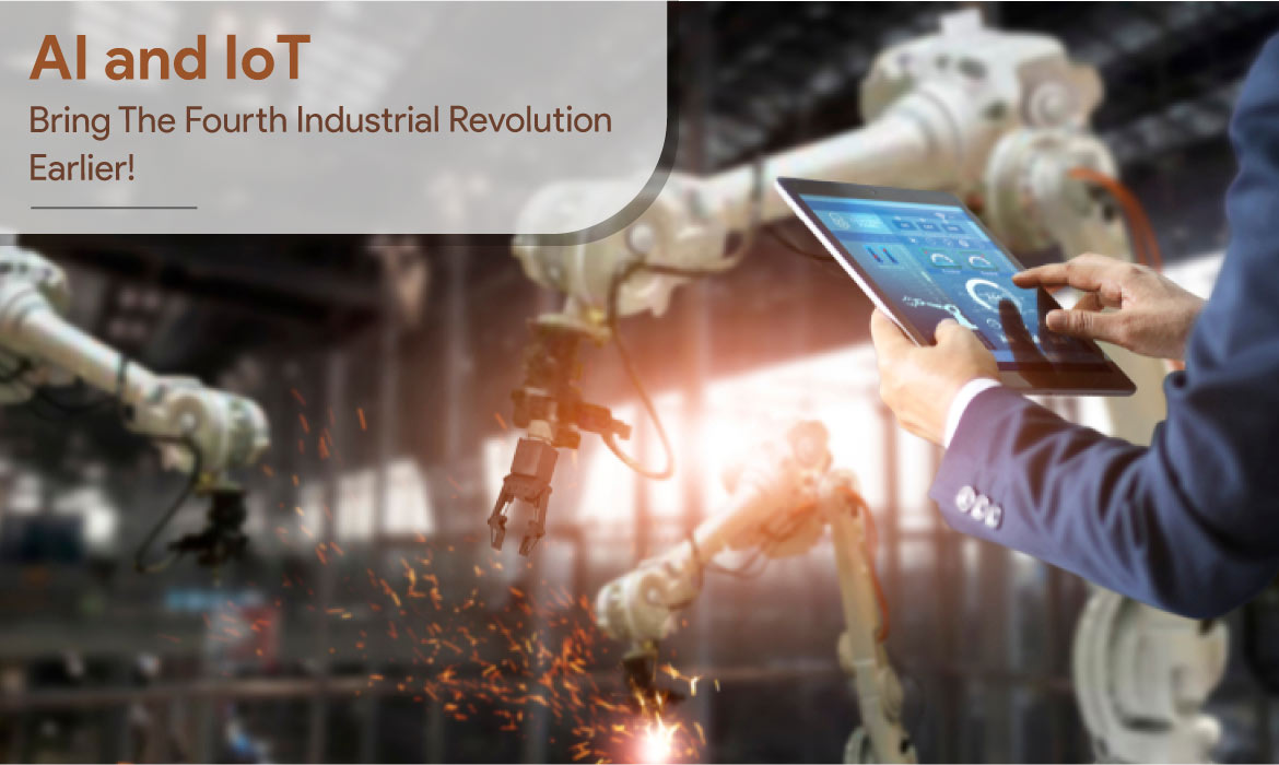 AI and IoT - Fourth Industrial Revolution