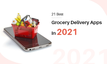 Best Grocery Delivery Apps in 2021