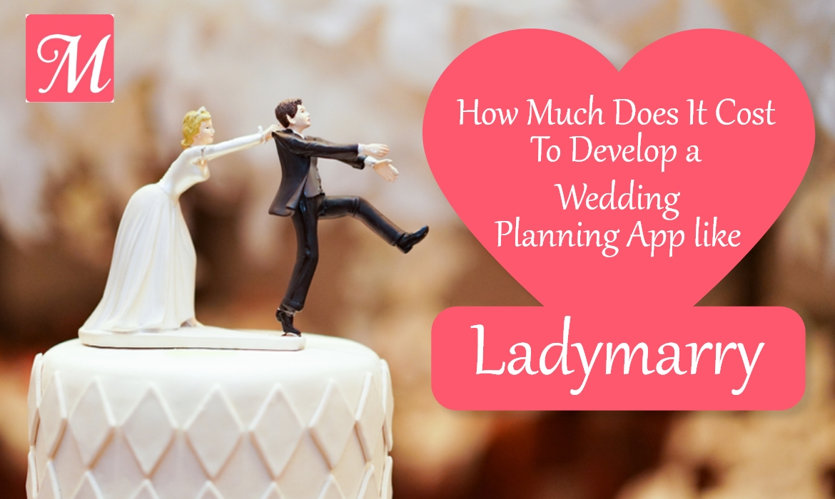 Cost To Develop a Wedding Planning App
