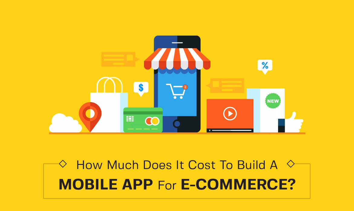 cost to build a Mobile App for E-Commerce