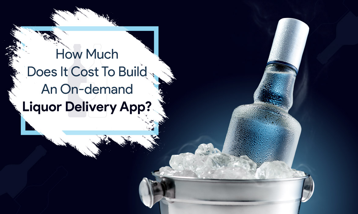 cost to develop a liquor delivery app like Saucey