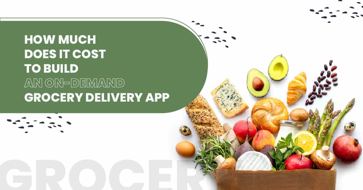 Cost to make an app like Instacart