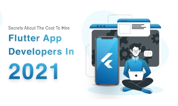Cost To Hire a Flutter Application Developer
