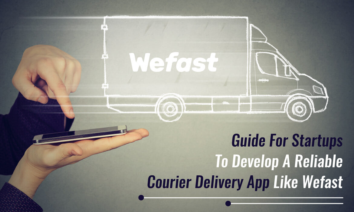 build an On-Demand Courier Delivery App
