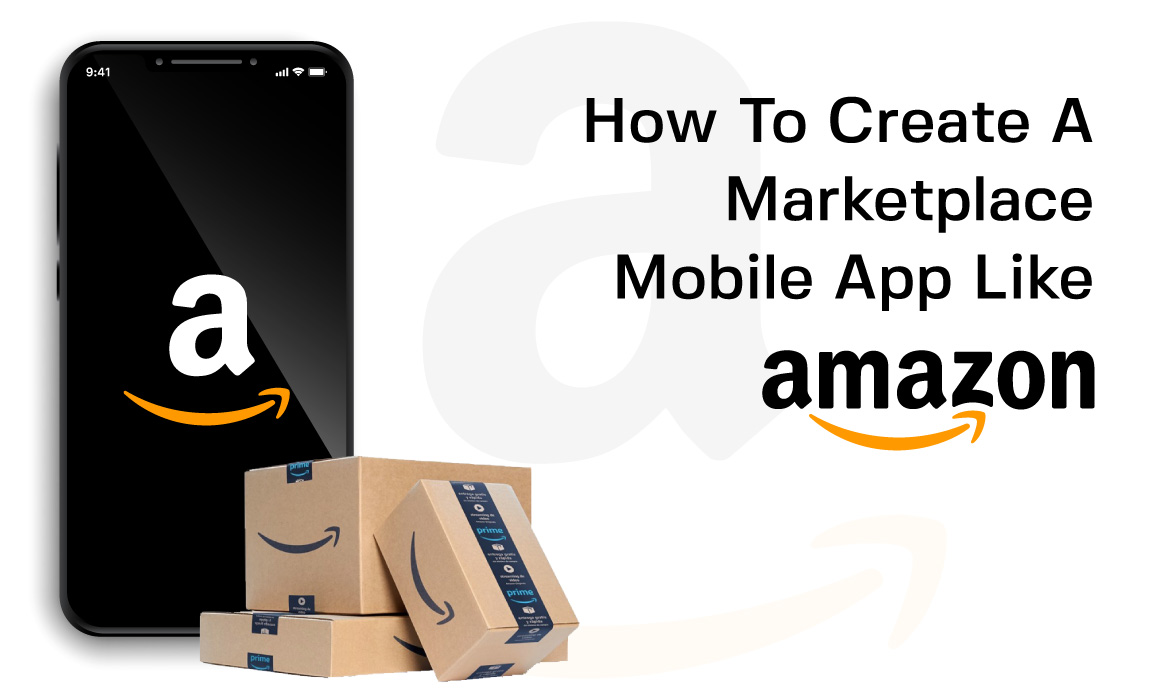 create a marketplace mobile app like Amazon