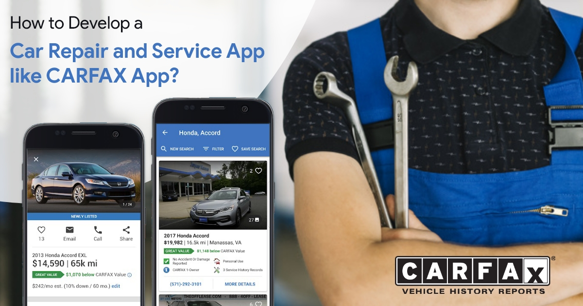 Develop A Car Repair And Service App Like Carfax App