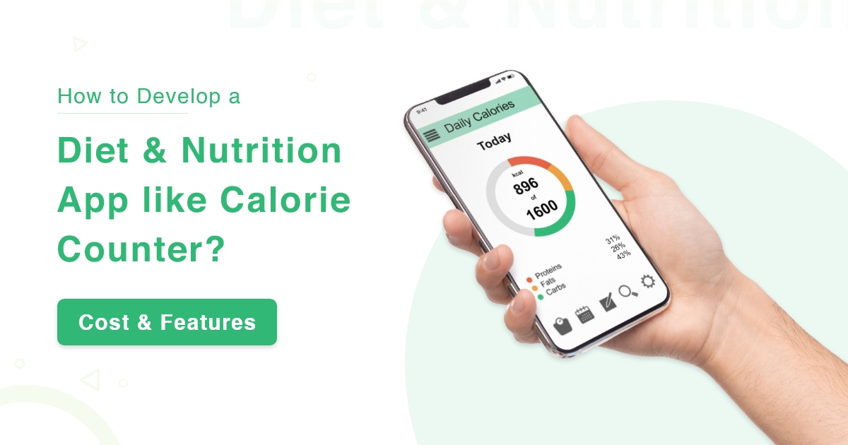 Cost to Develop Diet and Nutrition App like Calorie Counter