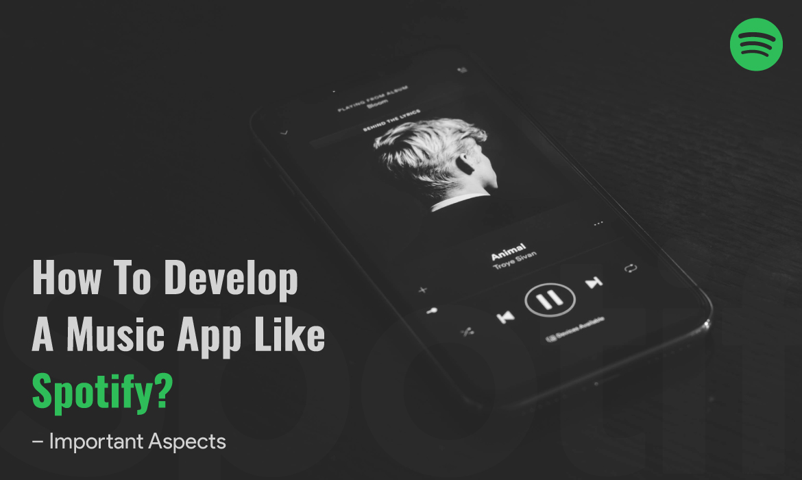 Develop a Music Streaming App like Spotify