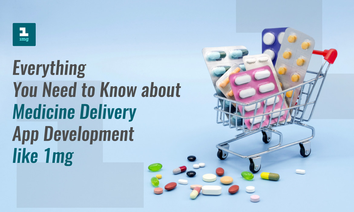 On-Demand medicine delivery App Development