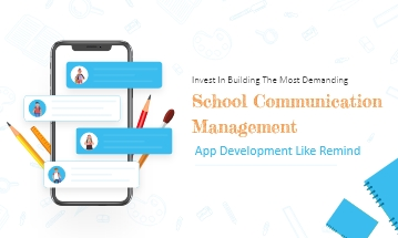 Develop Revolutionary Mobile App For Schools
