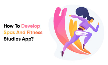 Develop Spas and Fitness Studios App