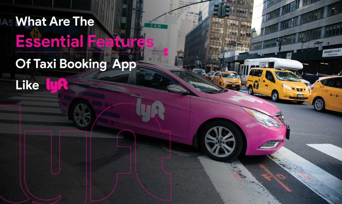 features before developing app like lyft
