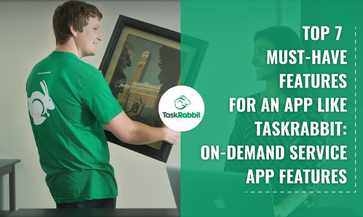On-Demand service app like TaskRabbit