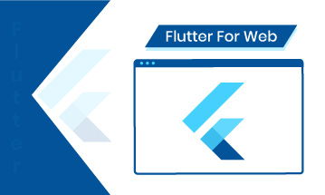 Build & Run Your First Web Application Using Flutter For Web