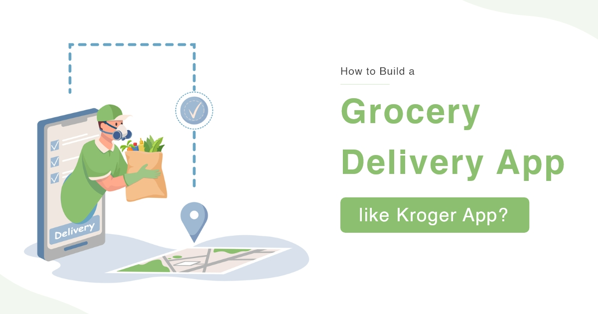 Grocery Delivery App like Kroger