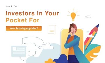 How To Get Investors For Mobile App