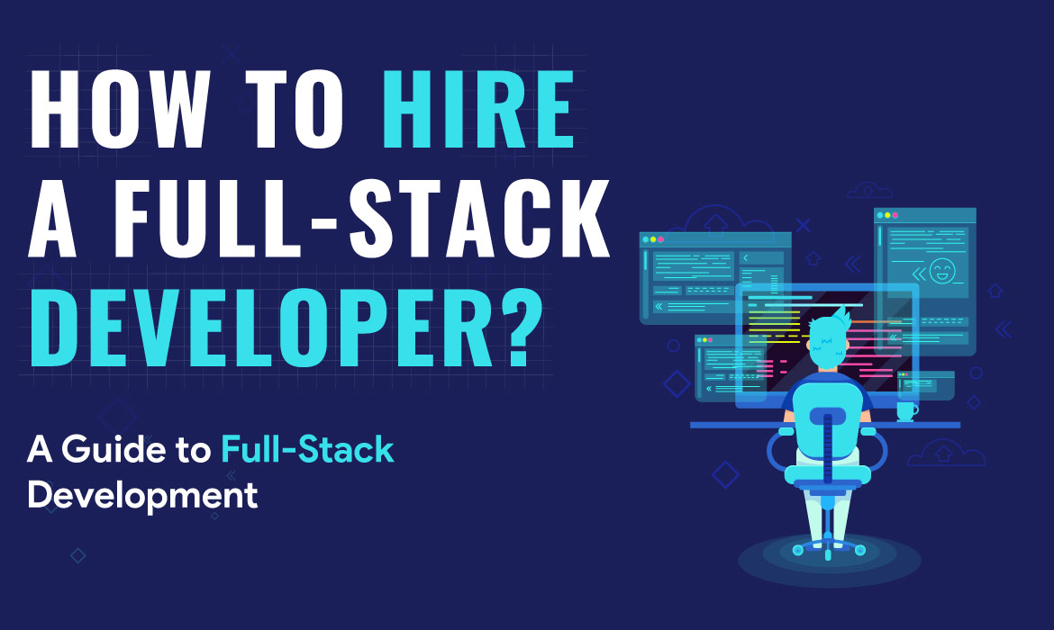 Hire a Full-Stack Developer