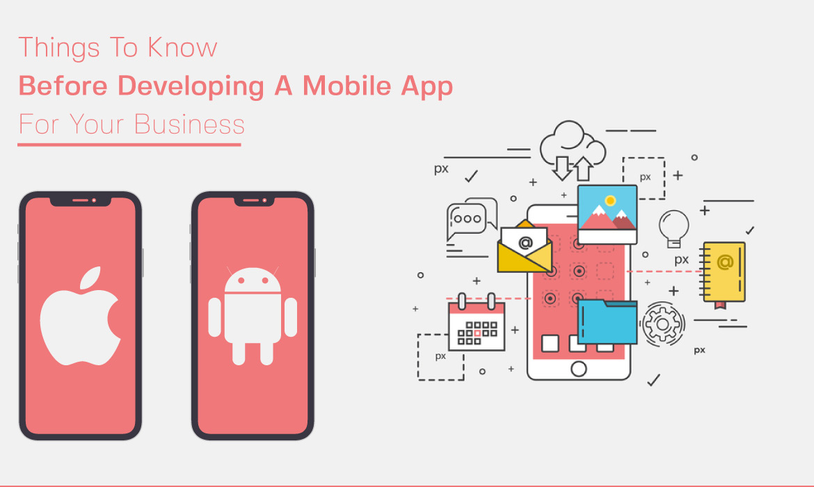 things to consider while developing mobile apps