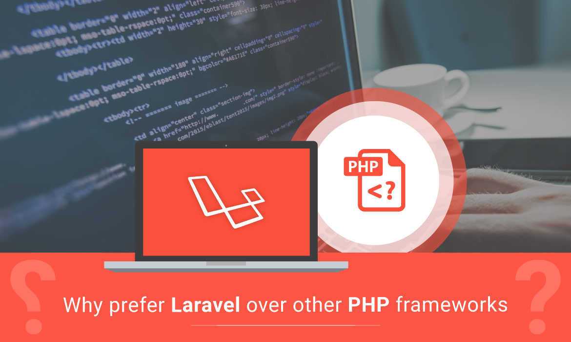 benefit of Laravel over other php frameworks