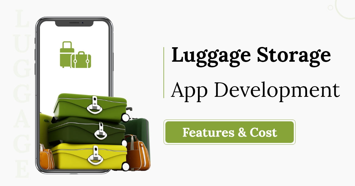 Luggage storage app development