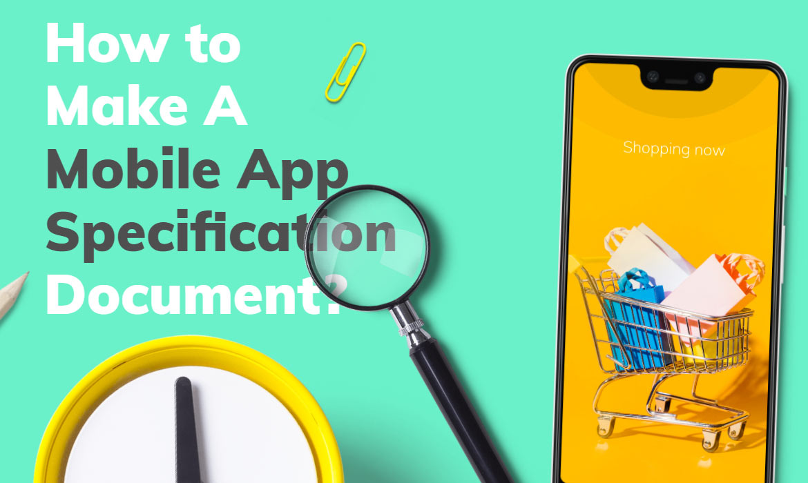 Create a Mobile App Specification Document