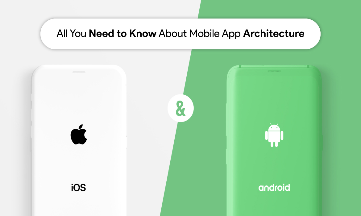 Architecture for Mobile Application