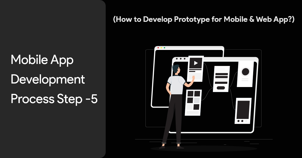Mobile App Development Process Step-5