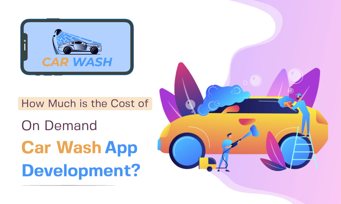 On Demand Car Wash App Development