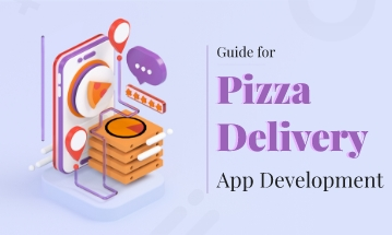 On-Demand Pizza Delivery App Development