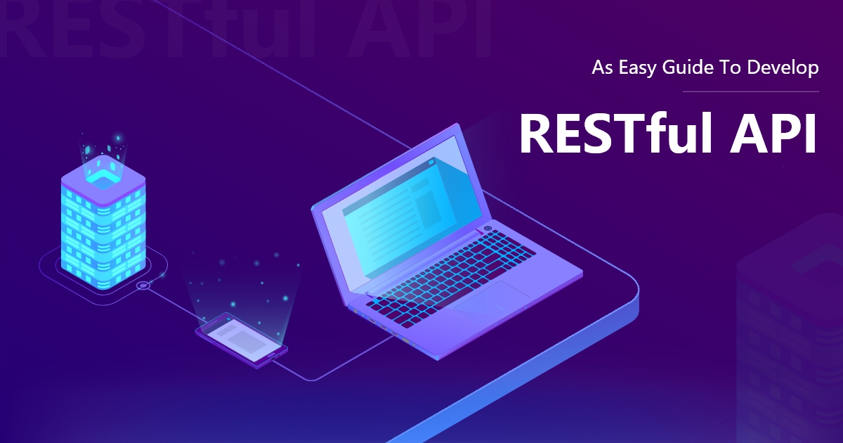 How Would You Initiate RESTful API Development?