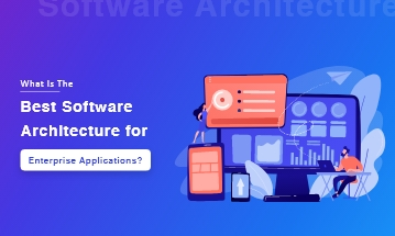 Software Architecture for Enterprise Application
