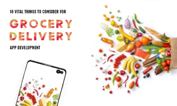consider when building a grocery delivery app