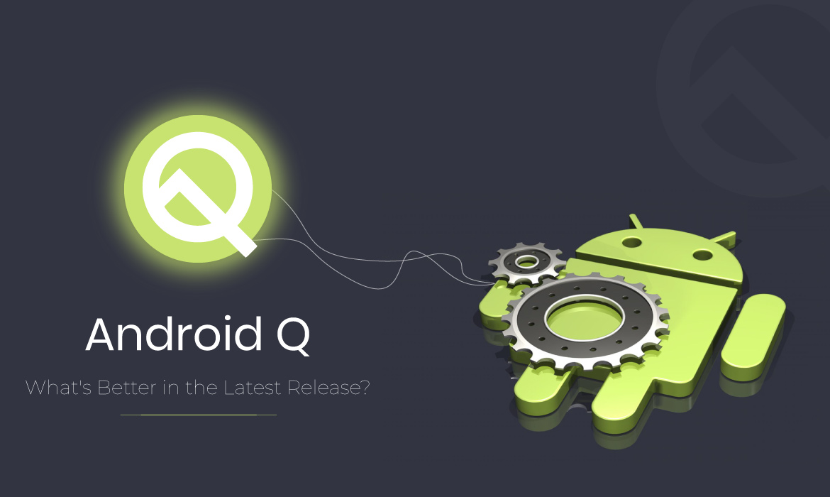 what's new in Android Q