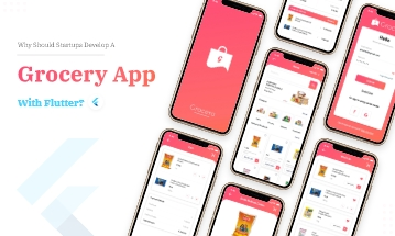 How To Develop A Grocery App With Flutter