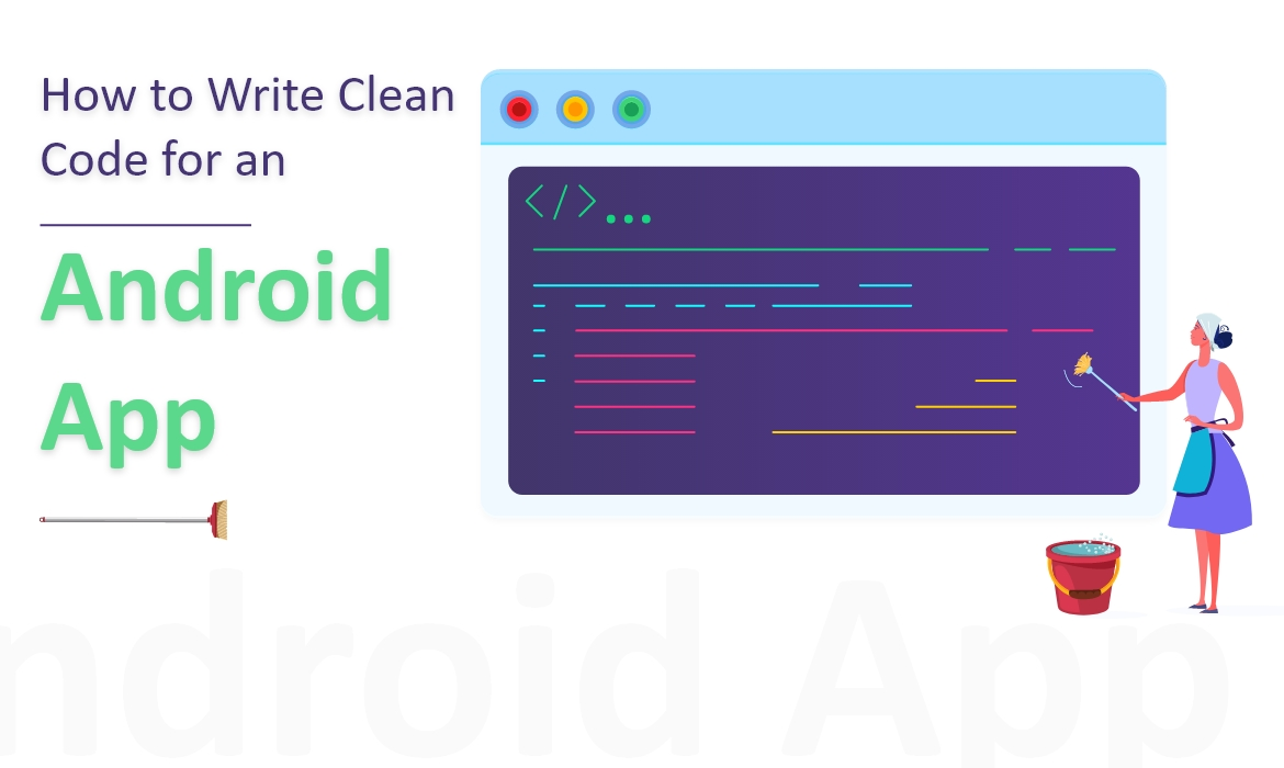 Clean Code Principles for android app