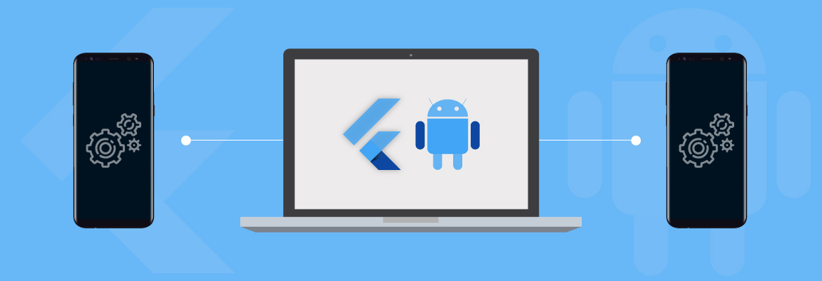 Android App Developers Consider Flutter