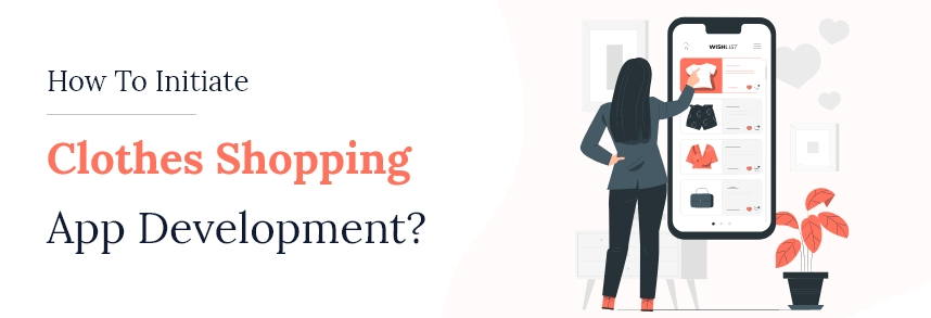 Clothes Shopping and Selling App Development