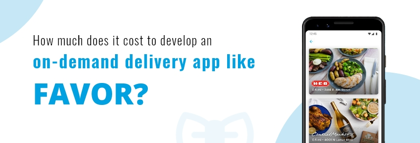Develop a Delivery App like Favor