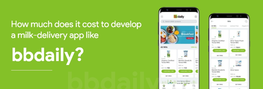Cost to develop an app like milkbasket, BBDaily