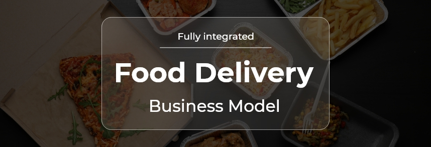 Food Delivery Business Model Types