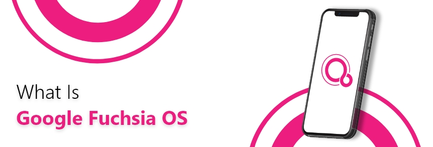Fuchsia OS development