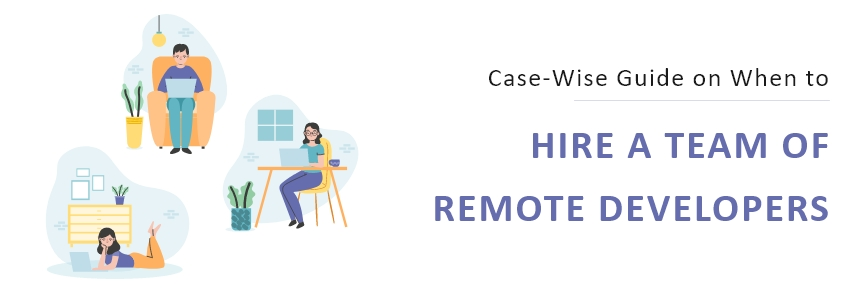 How To Hire and Manage Remote Software Developers